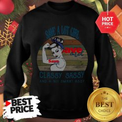 Save A Lot Girl Classy Sassy And A Bit Smart Assy Vintage Sweatshirt