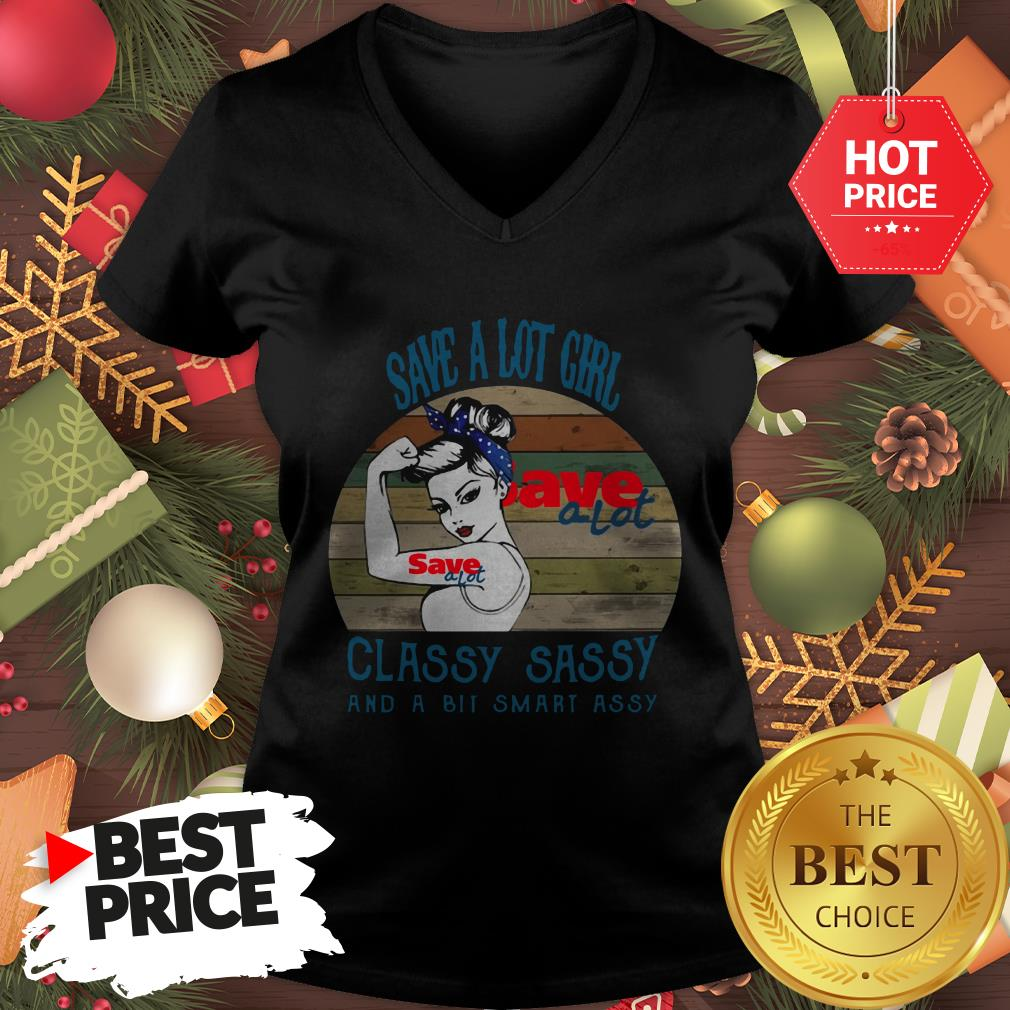 Save A Lot Girl Classy Sassy And A Bit Smart Assy Vintage V-neck