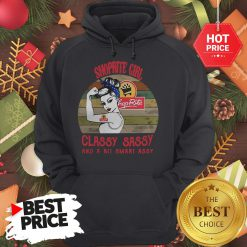 Shoprite Girl Classy Sassy And A Bit Smart Assy Vintage Hoodie