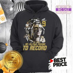 Under 9 Drew Brees Signed Passing To Record 540 New Orleans Saints Hoodie
