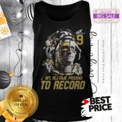 Under 9 Drew Brees Signed Passing To Record 540 New Orleans Saints Tank Top