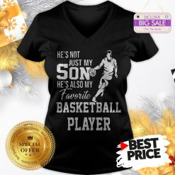 Vintage He's Not Just My Son He's Also My Favorite Basketball Player V-Neck