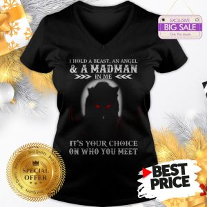 Wolf I Hold A Beast An Angel & A Madman In Me It's Your Choice V-Neck