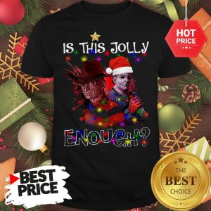Wonderful Freddy Krueger Michael Myers Is This Jolly Enough Light Christmas Shirt