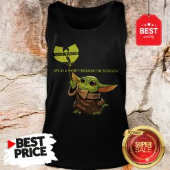 Beautiful Baby Yoda Wu-Tang Clan Life As A Shorty Shouldn't Be So Rough Tank Top
