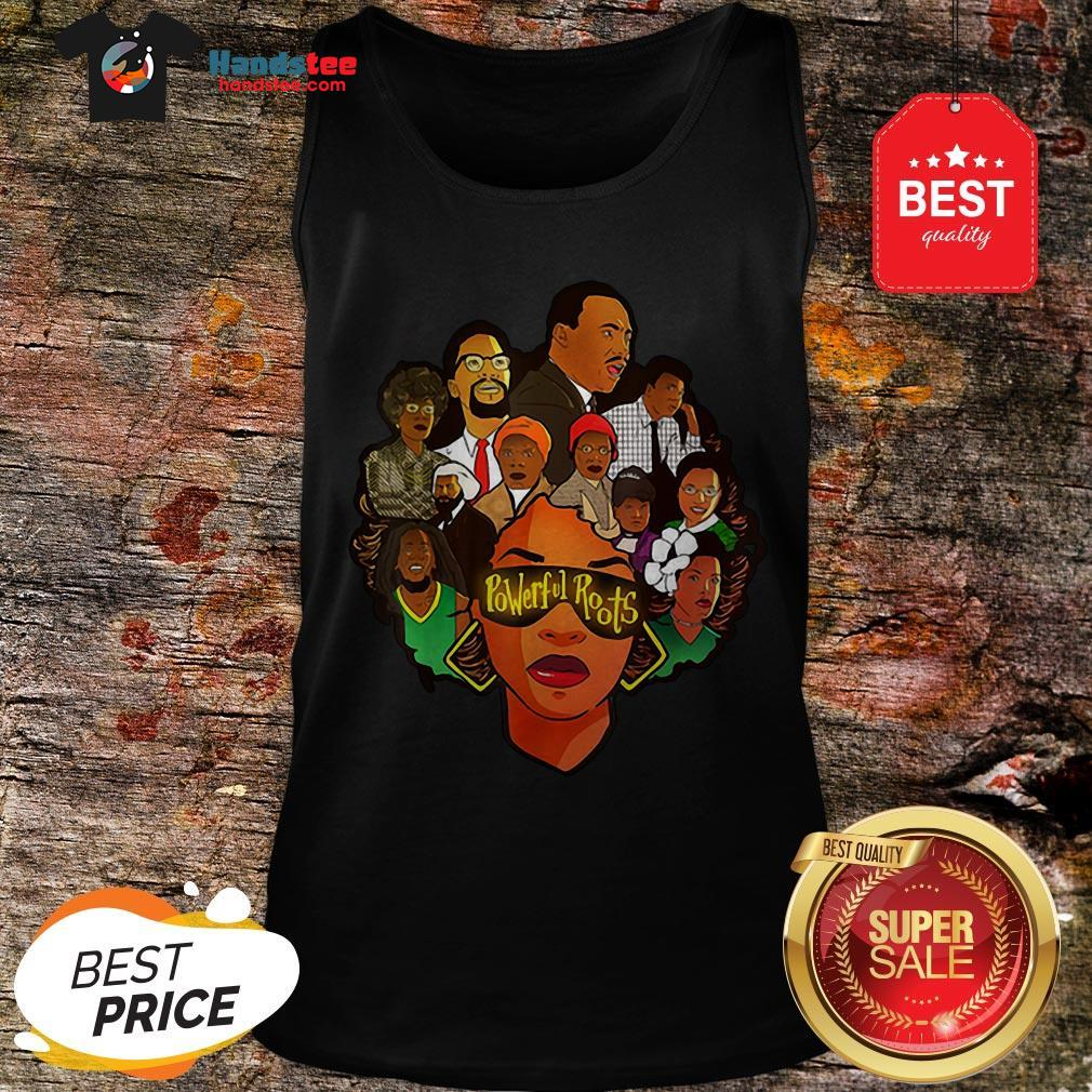 Black Women Powerful Roots Black History Month Tank Top