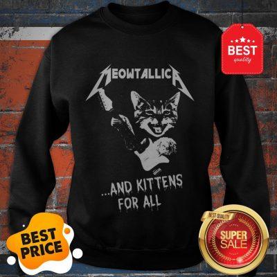 Cat Meowtallica And Kittens For All Metallica Sweatshirt