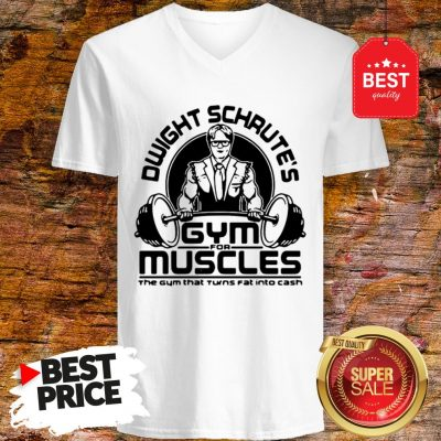 Dwight Schrute Gym For Muscles The Gym That Turns Fat The Office V-Neck