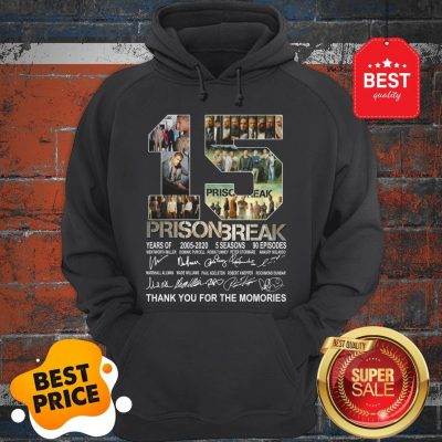 Official 15 Years Of Prison Break 2005-2020 Thank You For The Memories Hoodie