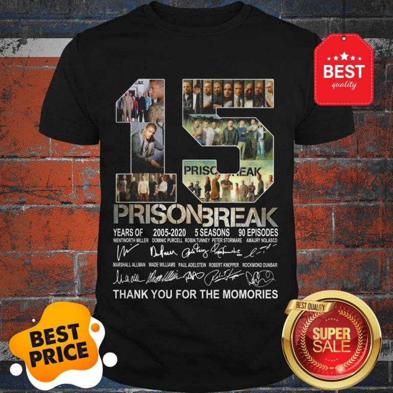 Official 15 Years Of Prison Break 2005-2020 Thank You For The Memories Shirt