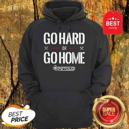 Official Go Hard Go Home Hoodie