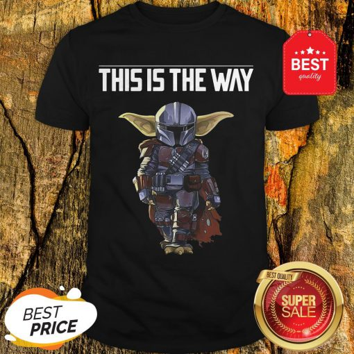 The Mandalorian This Is A Way Shirt