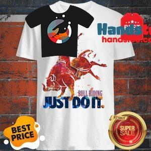 The Pretty Bull Riding Just Do It Nike Shirt
