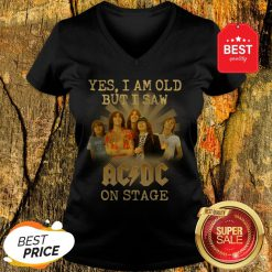 Yes I Am Old But I Saw ACDC On Stage V-Neck