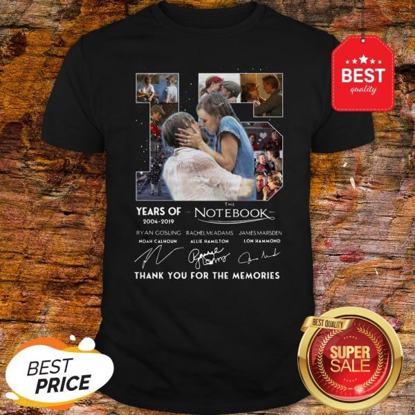 15 Years Of The Notebook 2004 2019 Signatures Thank You For The Memories Shirt