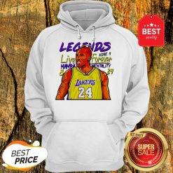 Official Kobe Bryant Legends Live Forever Mamba Mentality 8 24 Hoodie