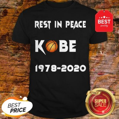 Official Rest In Peace Kobe Bryant 1978 2020 Shirt