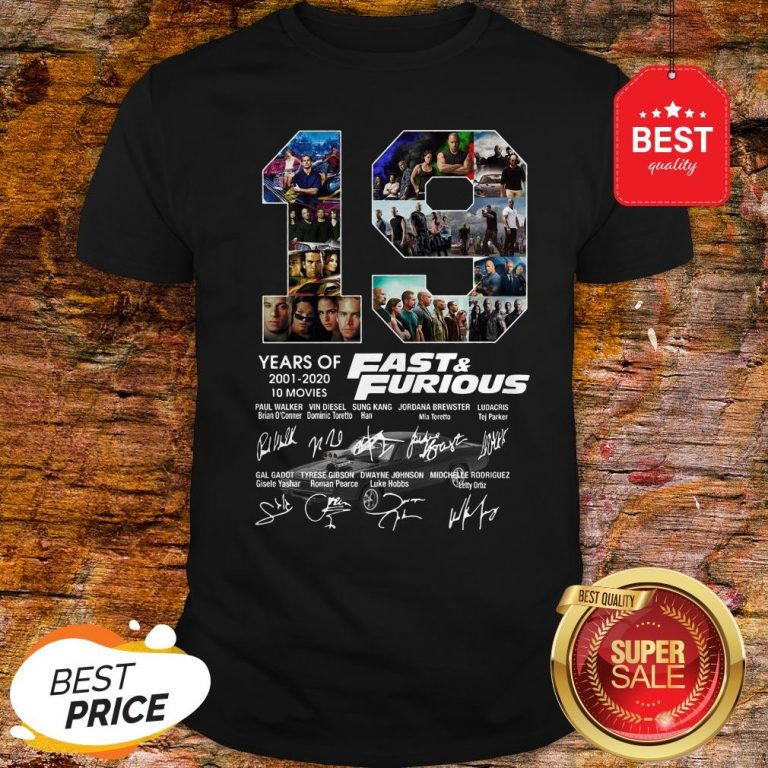 Official 19 Years Of Fast & Furious 2001 2020 10 Movies Signatures Shirt