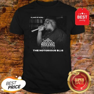 Official Class Of 2020 Rock & Roll Hall Of Fame The Notorious B.I.G Shirt