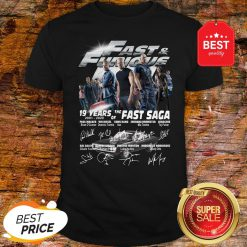 Official Fast & Furious 19 Years Of The Fast Saga 2001 2020 Signatures Shirt