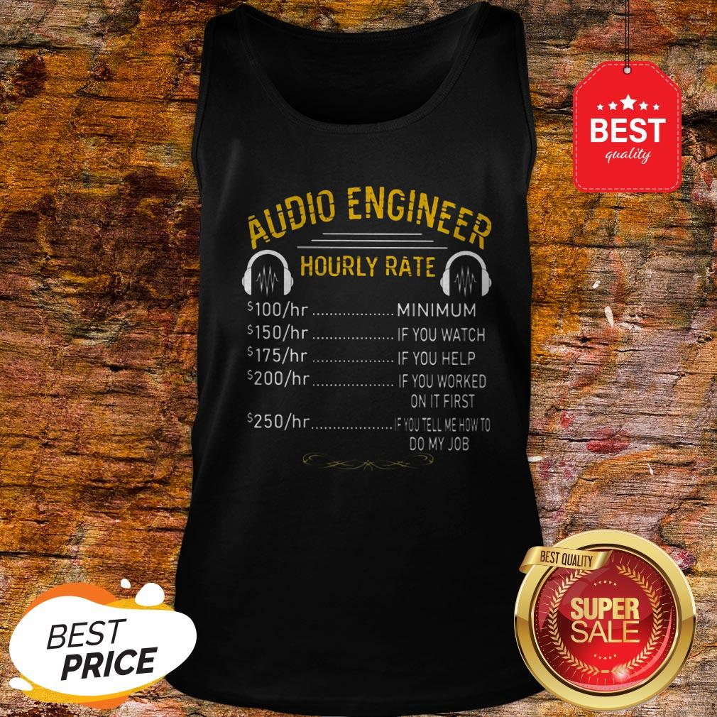 Official Audio Engineer Hourly Rate Tank Top