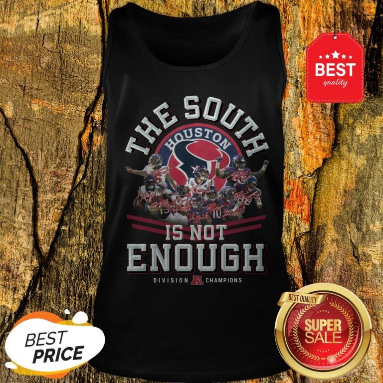 Houston Texas The South Is Not Enough Division Champions Signature Tank Top