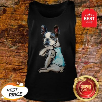 Official Boston Terrier I Love Mom Tattoo Tank Top