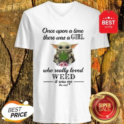 Official Baby Yoda Once Upon A Time There Was A Girl Who Really Love Weed V-Neck
