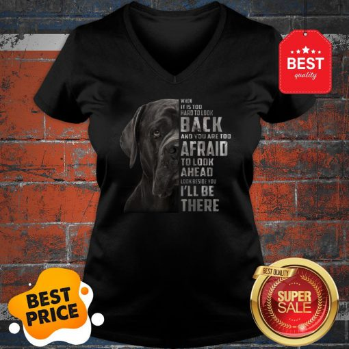 Cane Corso When It Is Too Hard To Look Back And You Are Too V-Neck
