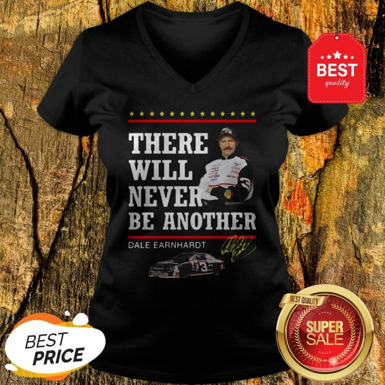 Official Dale Earnhardt There Will Never Be Another Signature V-Neck