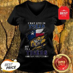 I May Live In Texas But I'm A LSU Tigers Fan Forever V-Neck