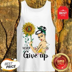 Never Give Up Liver Cancer Mom Cancer Awareness Girl Sunflower Tank Top
