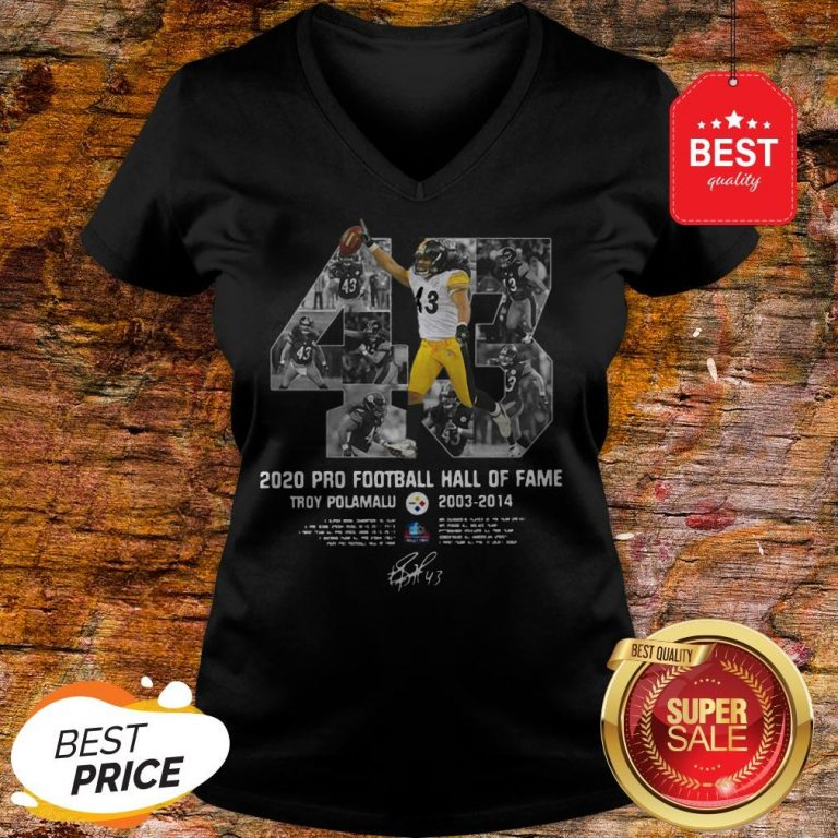Official 43 Troy Polamalu 2020 Pro Football Hall Of Fame 2003 2014 Signature V-Neck