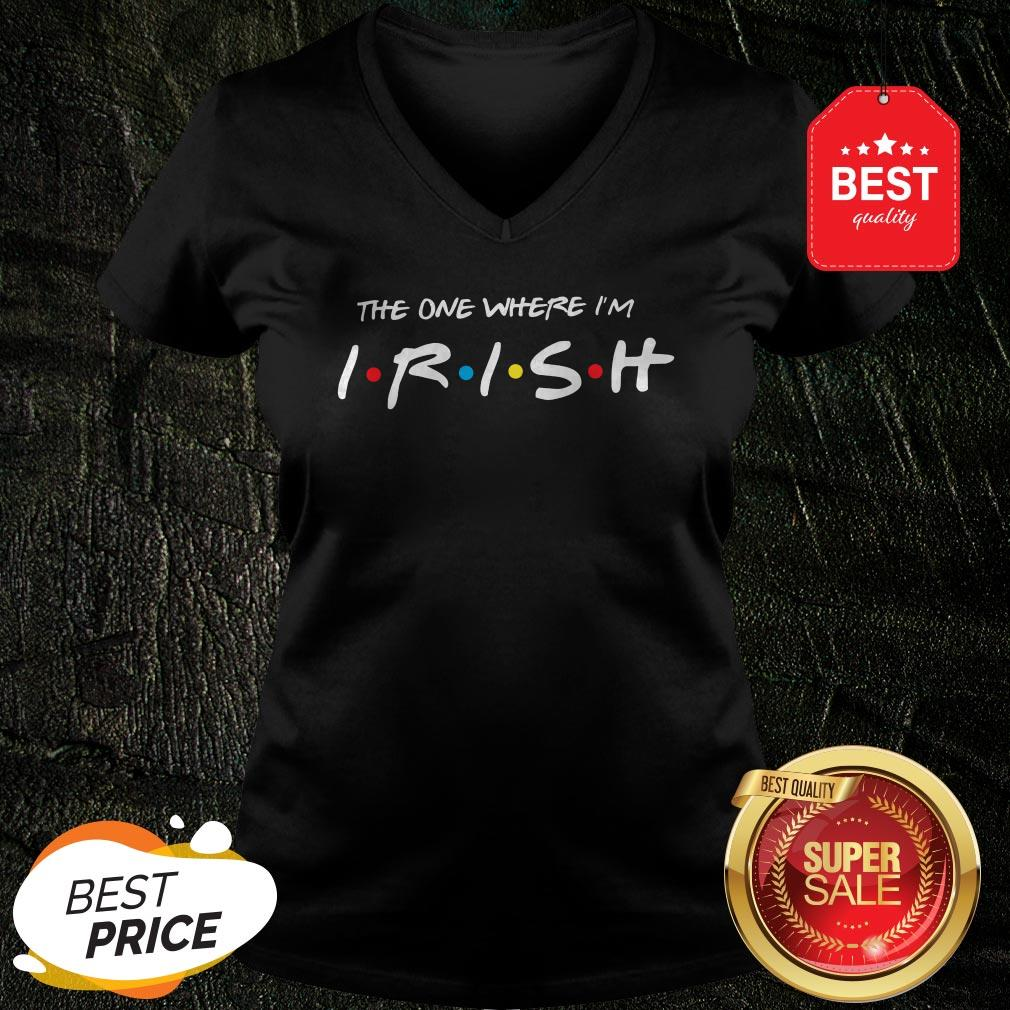 Official Friends The One Where I'm Irish St. Patrick's Day V-Neck