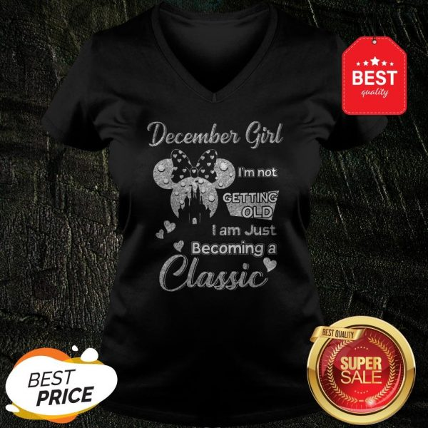 Official Diamond Minnie Mouse December Girl I'm Not Getting Old I Am Just Becoming A Classic V-Neck