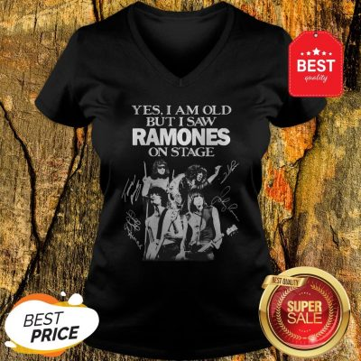 Official Yes I Am Old But I Saw Ramones On Stage Signatures V-Neck