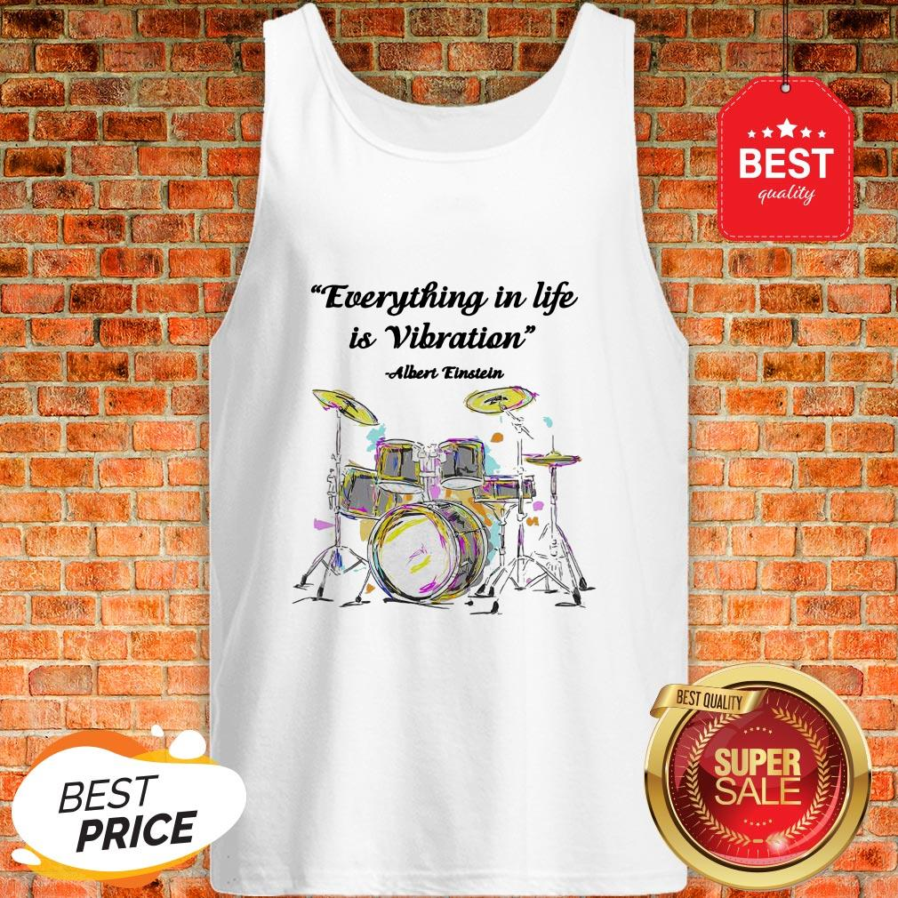 Official Drummer Everything In Life Is Vibration Albert Einstein Tank Top