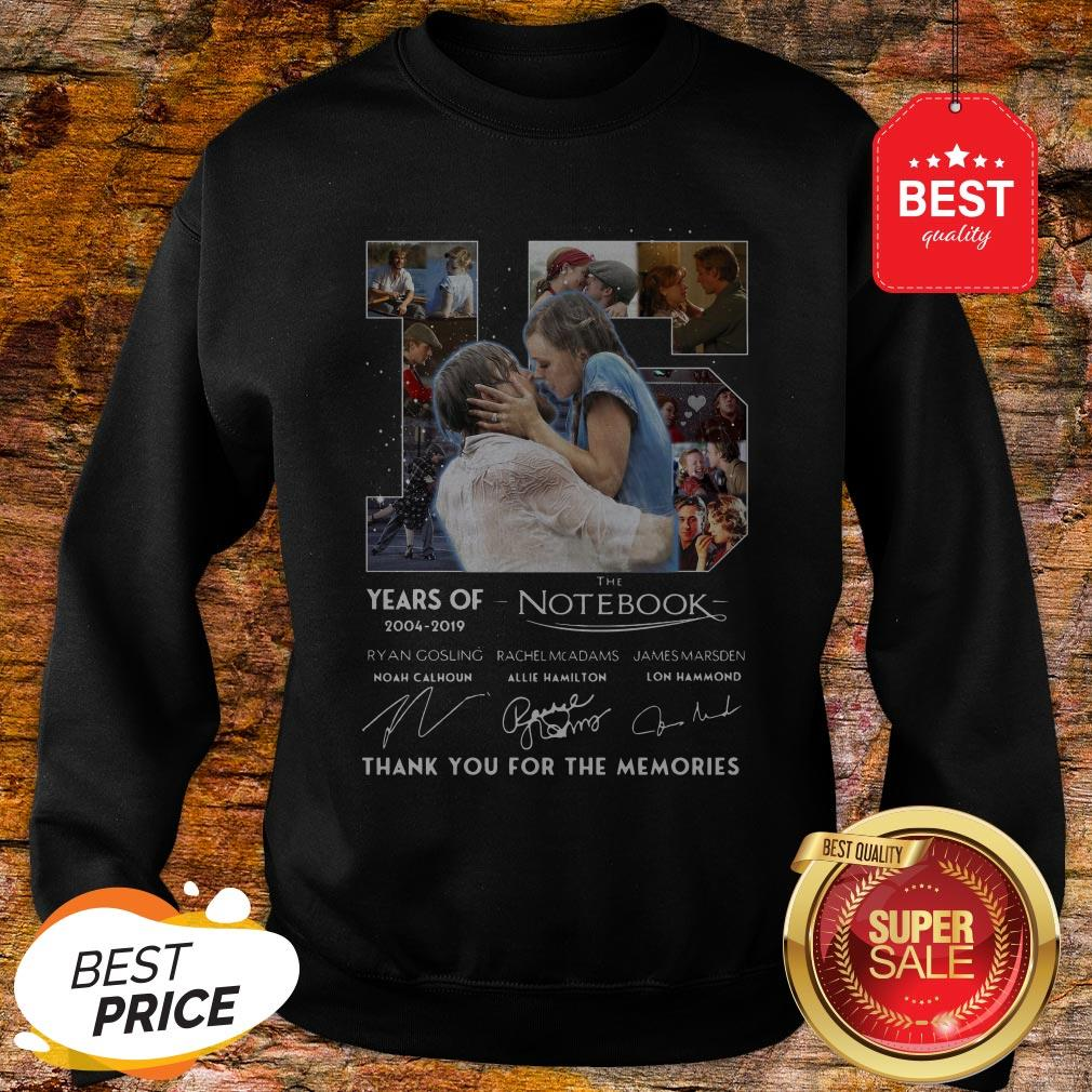 15 Years Of The Notebook 2004 2019 Signatures Thank You For The Memories Sweatshirt