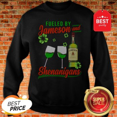 Fueled By Jameson And Shenanigans Irish St. Patrick's Day Sweatshirt