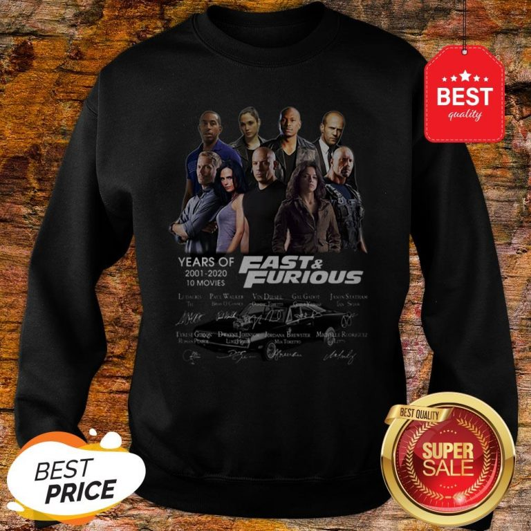 Official Fast & Furious Years Of 2001 2020 10 Movies Signatures Sweatshirt