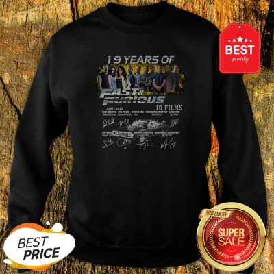 Official 19 Years Of 2001 2020 Fast And Furious 10 Films Signatures Sweatshirt