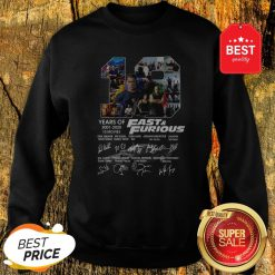 Official Fast And Furious 19 Years Of 2001 2020 10 Movies Signatures Sweatshirt