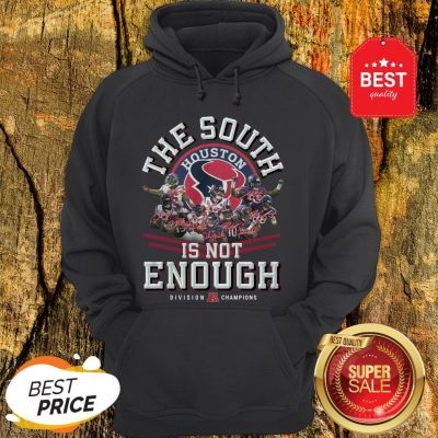 Houston Texas The South Is Not Enough Division Champions Signature Hoodie