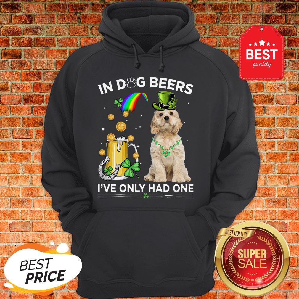 Official American Cocker Spaniel In Dog Beers I've Only Had One Hoodie