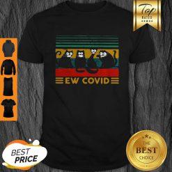 Official Black Cat Ew Covid Vintage Coronavirus Shirt
