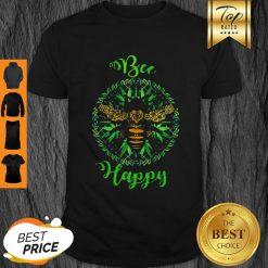 Official Cannabis Weed Marijuana Bee Happy Shirt