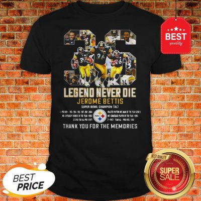 36 Legend Never Die Jerome Bettis Thank You For The Memories Shirt