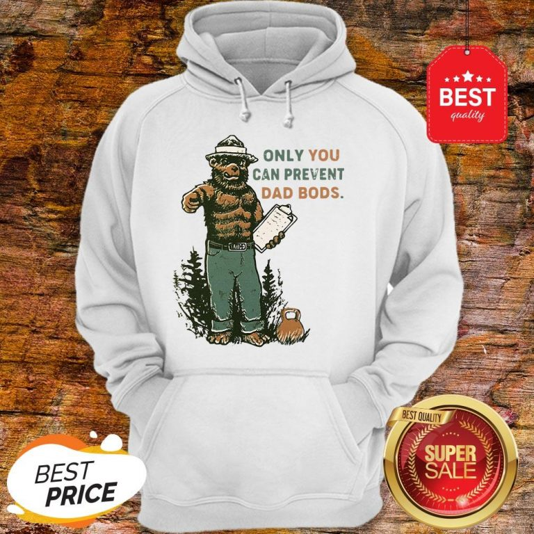 Official Only You Can Prevent Da Bods Bear Hoodie