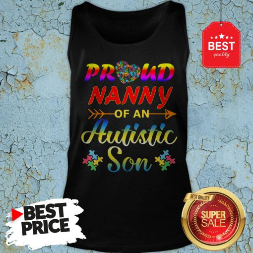 Autism Awareness Tee Proud Nanny Autistic Son Funny Gifts Tank Top