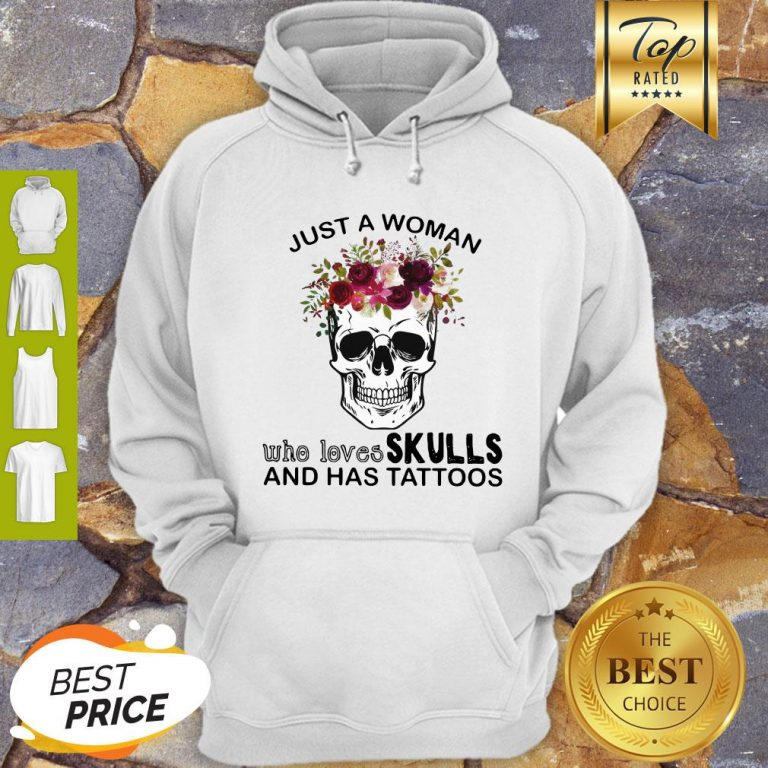 Just A Woman Who Loves Skulls And Has Tattoos Butterflies Hoodie